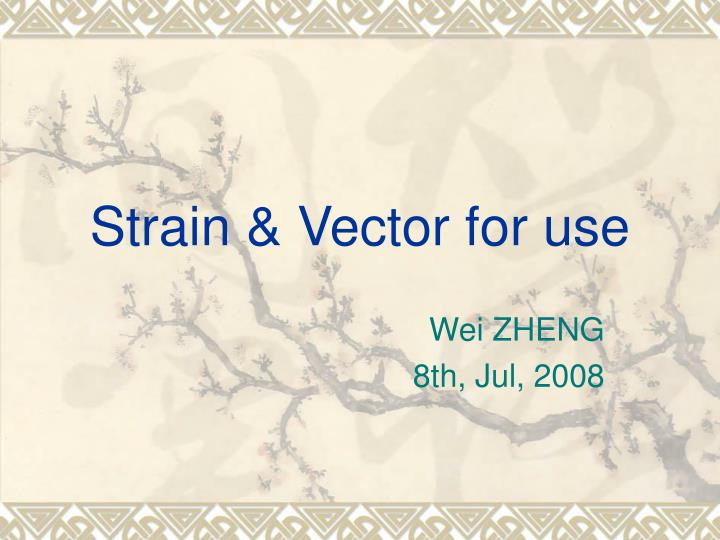 strain vector for use n.