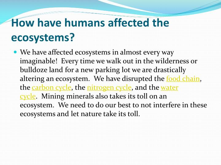 the direct effect of humans on the state of the ecosystem It would evaluate not only the direct effects of biodiversity, but the role of biodiversity in modifying the effects of drivers on ecosystem services connections among ecosystem services and aspects of human well-being were core topics for the ma the main feedback loops are evident in even the most.