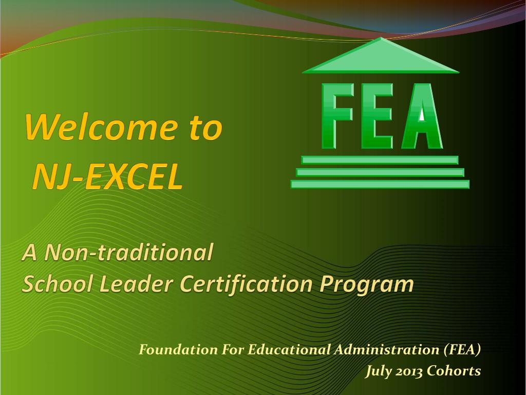 Ppt Welcome To Nj Excel A Non Traditional School Leader