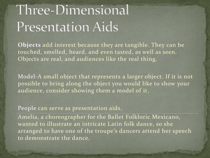 Three-Dimensional Presentation Aids