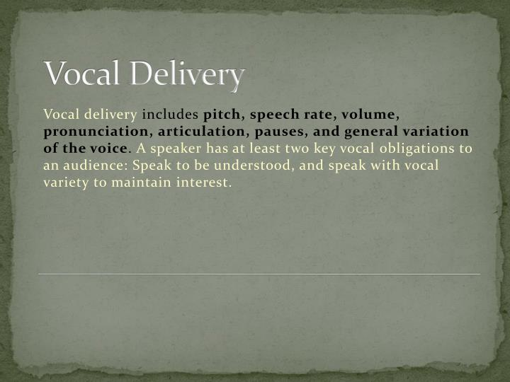 Vocal Delivery