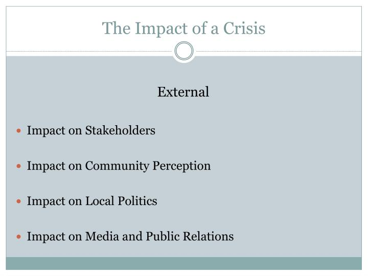 The impact of a crisis1
