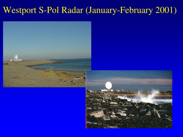 Westport S-Pol Radar (January-February 2001)