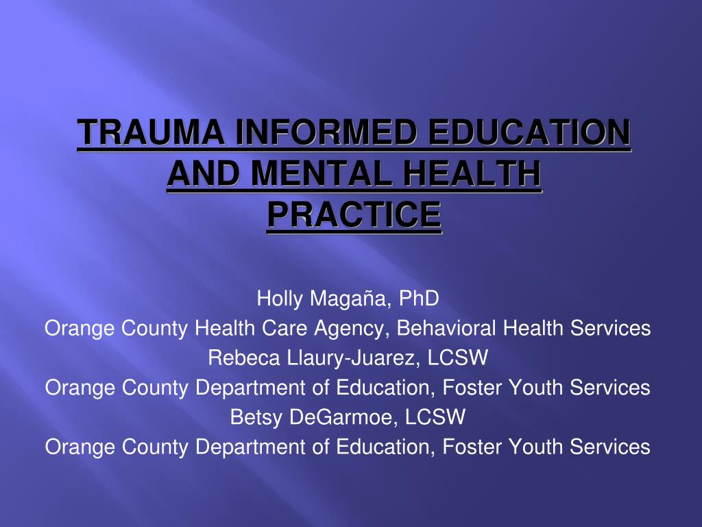 Ppt Trauma Informed Education And Mental Health Practice