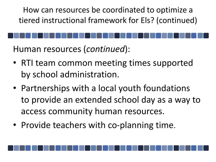 How can resources be coordinated to optimize a tiered instructional framework for