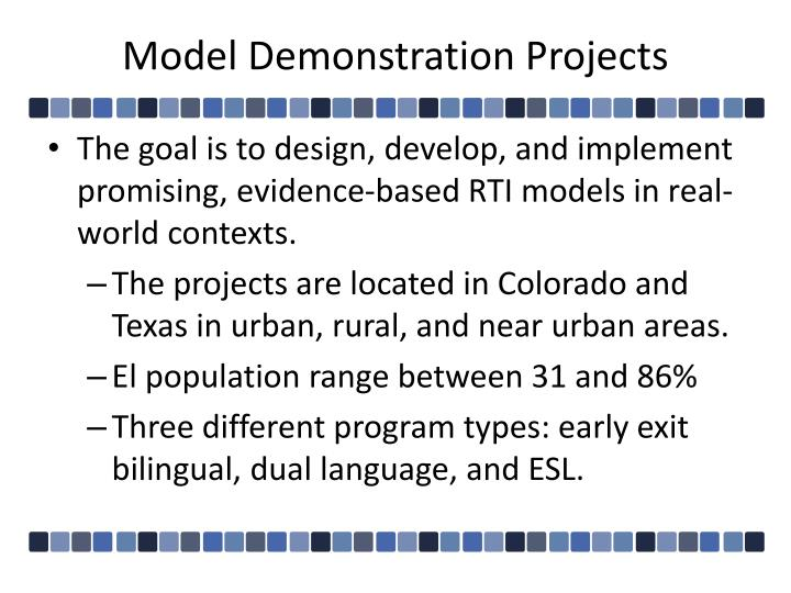 Model demonstration projects