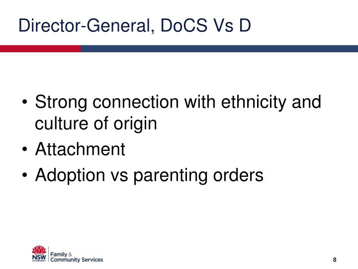 Director-General, DoCS Vs D