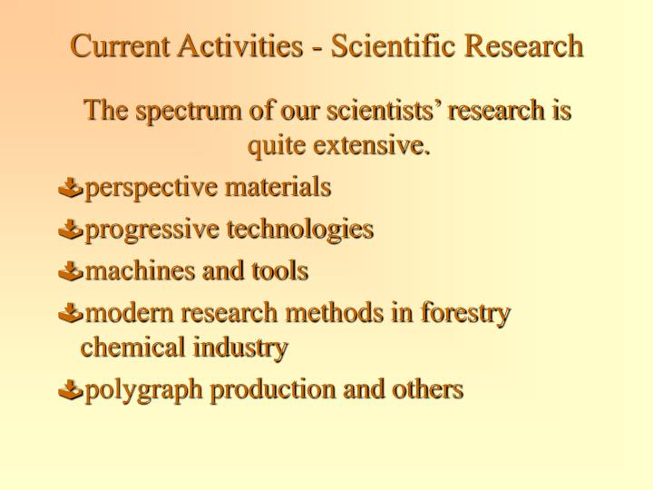Current Activities - Scientific Research