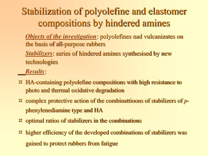 Stabilization of polyolefine and elastomer compositions by hindered amines