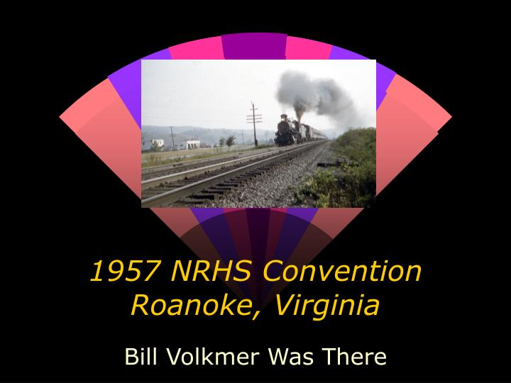 1957 nrhs convention roanoke virginia n.