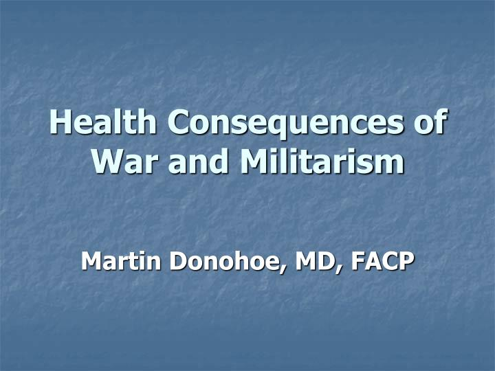 health consequences of war and militarism n.