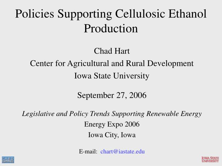 policies supporting cellulosic ethanol production n.