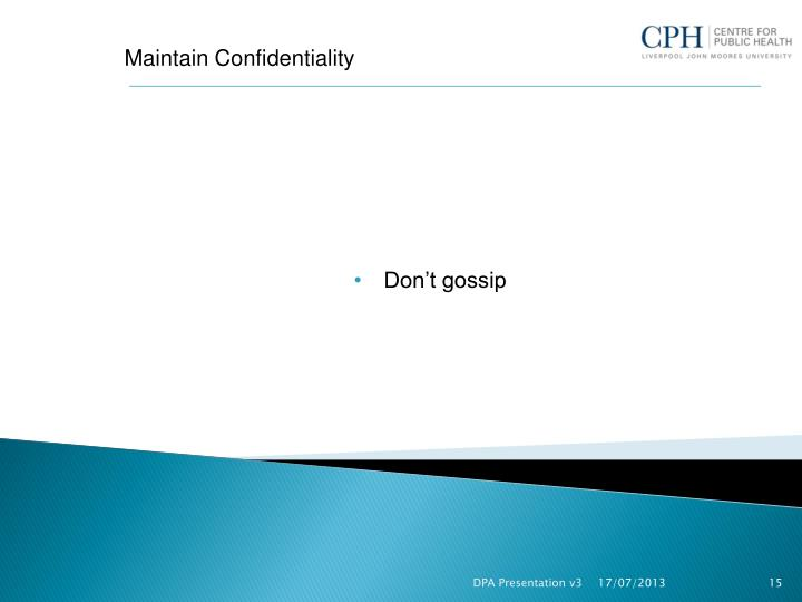 Maintain Confidentiality