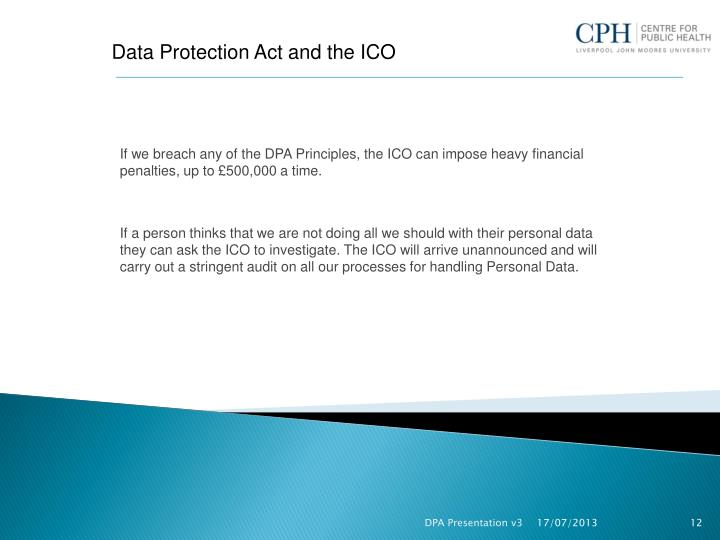 Data Protection Act and the ICO