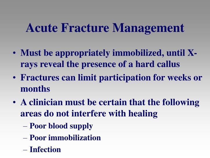 Acute Fracture Management