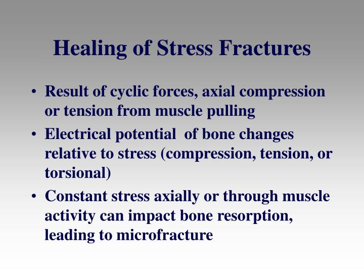 Healing of Stress Fractures