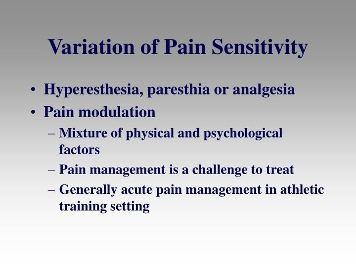 Variation of Pain Sensitivity