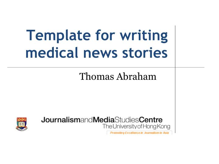 Ppt Template For Writing Medical News Stories Powerpoint