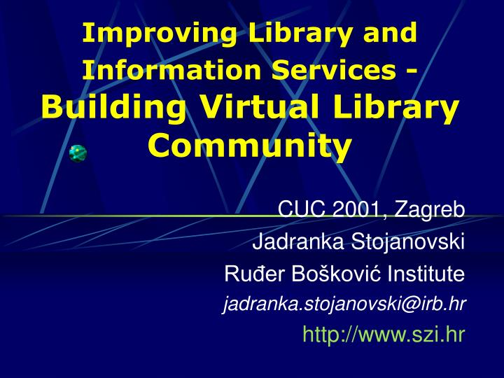 improving library and information services building virtual library community n.