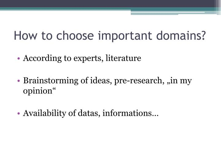 How to choose important domains