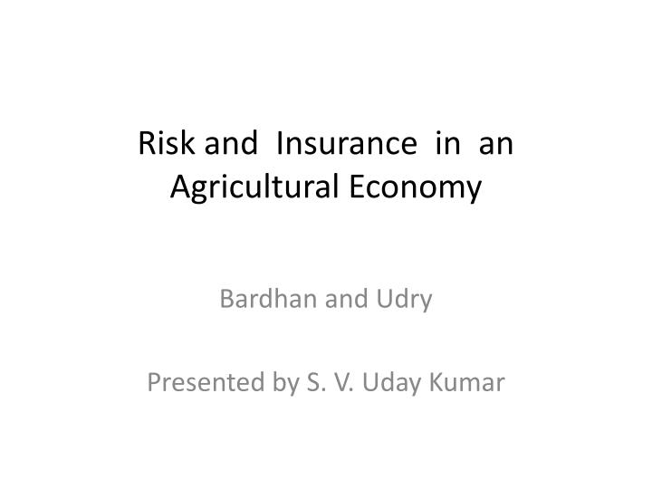 risk and insurance in an agricultural economy n.