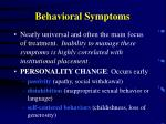 behavioral symptoms