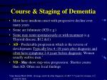 course staging of dementia