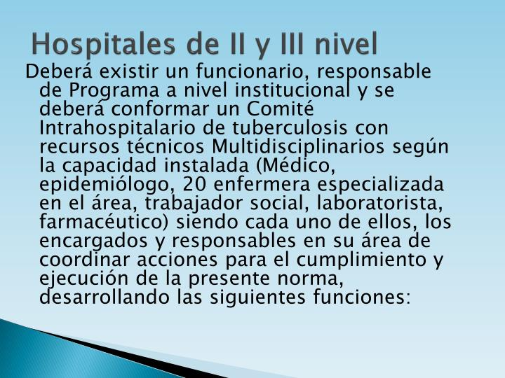 Hospitales de II y III nivel