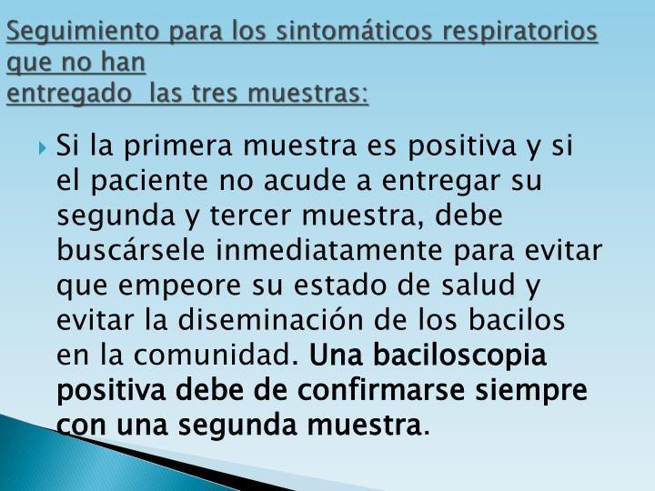 Seguimiento para los sintomáticos respiratorios que no han