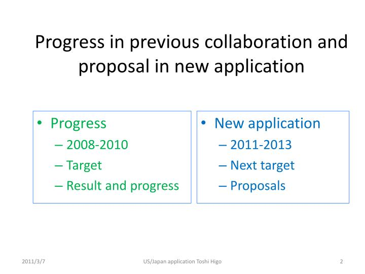 Progress in previous collaboration and proposal in new application