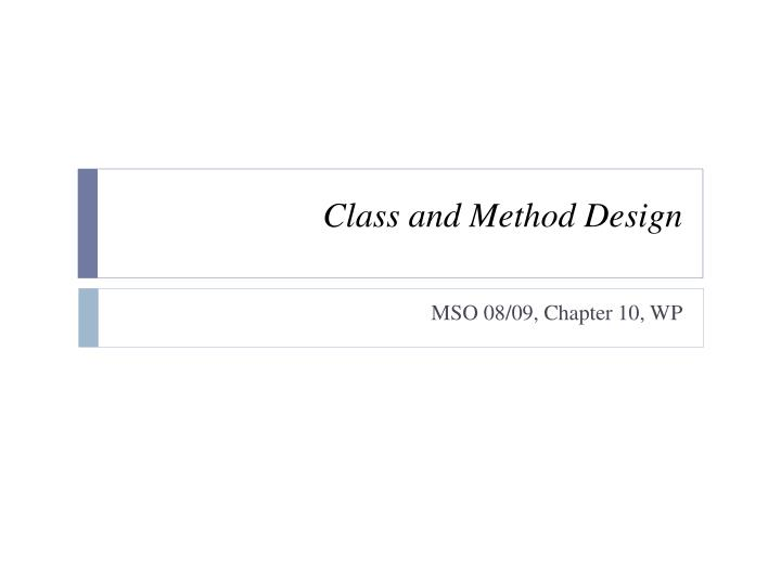class and method design n.