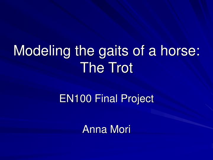 modeling the gaits of a horse the trot n.