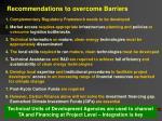 1 complementary regulatory framework needs to be developed
