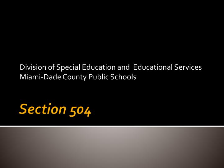 division of special education and educational services miami dade county public schools n.