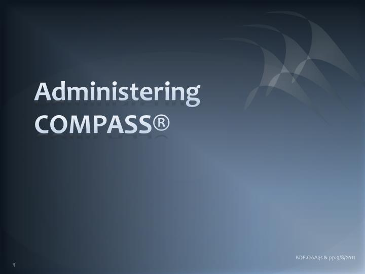 administering compass n.