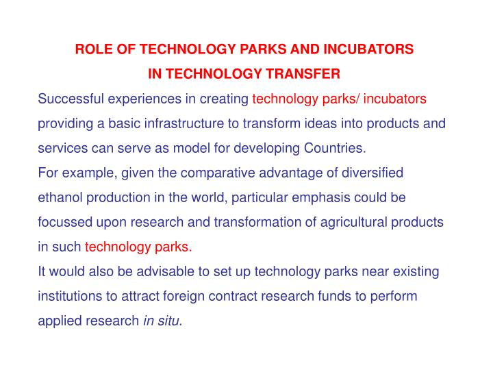ROLE OF TECHNOLOGY PARKS AND INCUBATORS