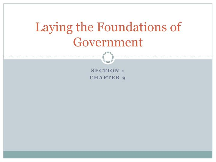 laying the foundations of government n.