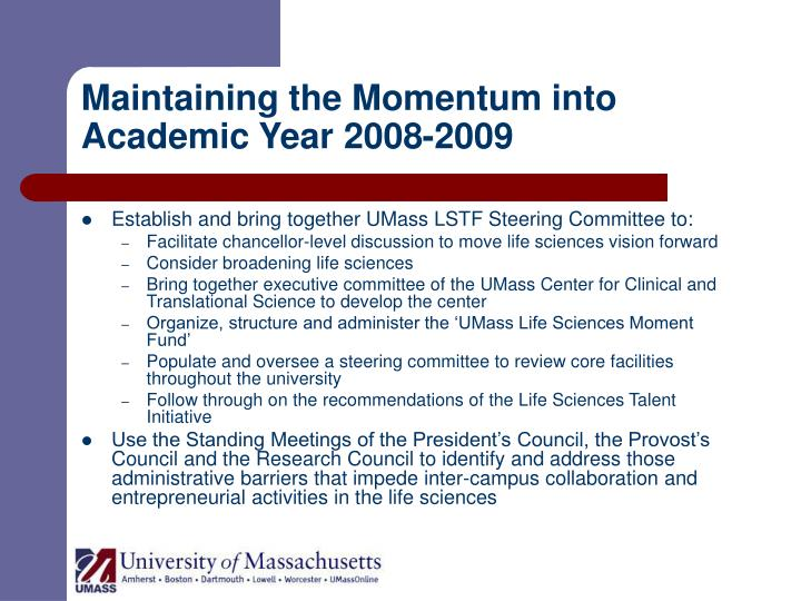 Ppt the umass life sciences task force umass lstf - Momentum task force madrid ...