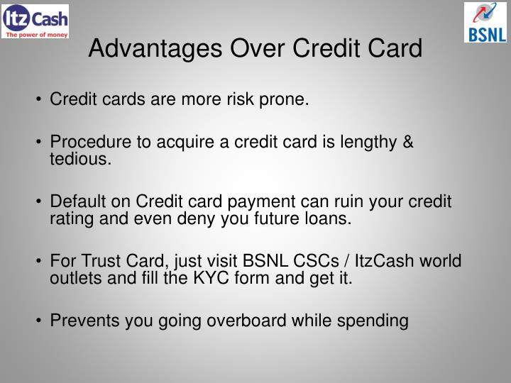 Advantages Over Credit Card