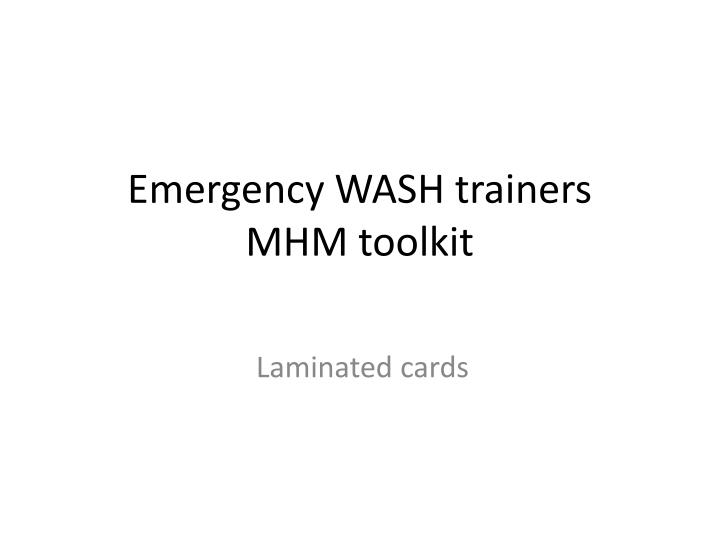 emergency wash trainers mhm toolkit n.