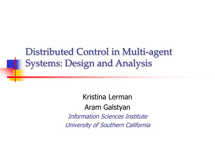 distributed control in multi agent systems design and analysis n.