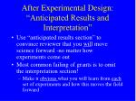 after experimental design anticipated results and interpretation