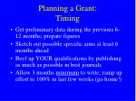 planning a grant timing
