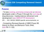 phase iib competing renewal award