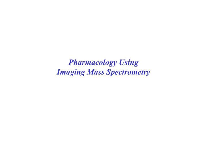 Pharmacology Using