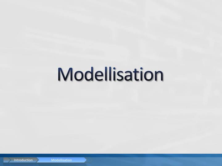 Modellisation
