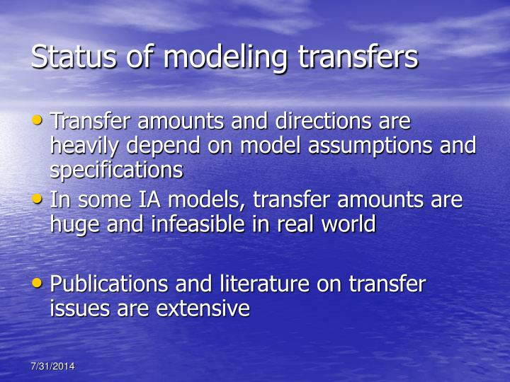 Status of modeling transfers