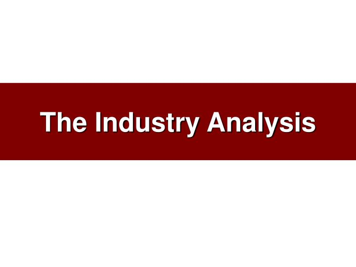 the industry analysis n.