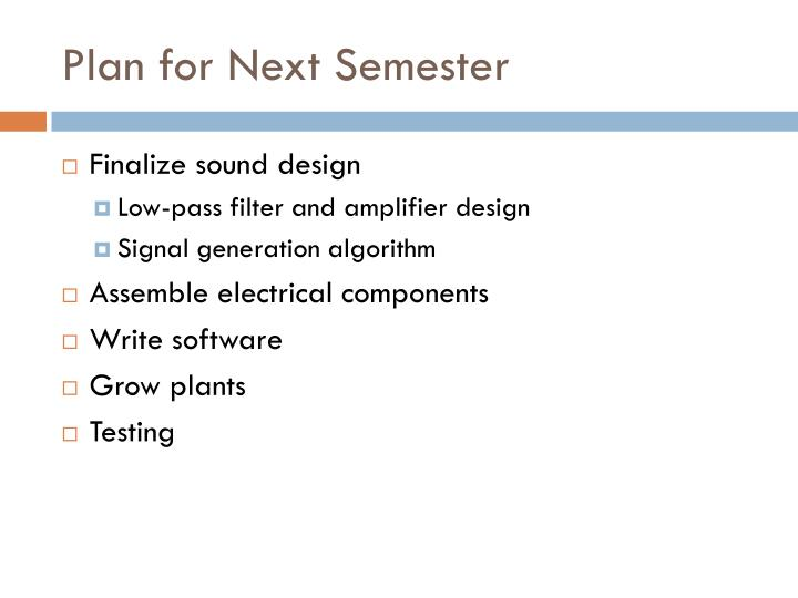 Plan for Next Semester