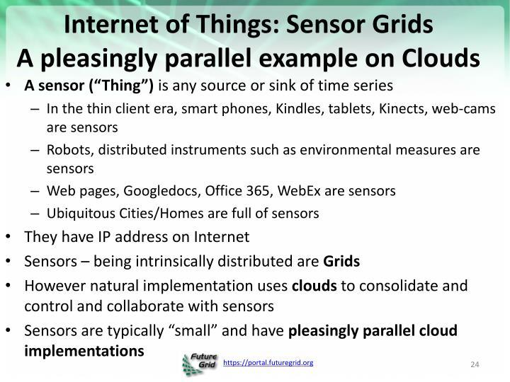 Internet of Things: Sensor Grids
